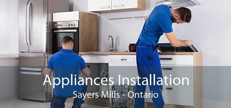 Appliances Installation Sayers Mills - Ontario