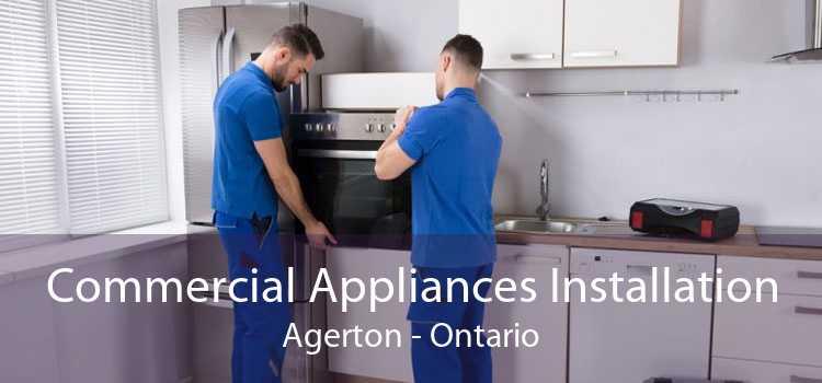 Commercial Appliances Installation Agerton - Ontario