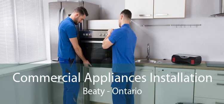 Commercial Appliances Installation Beaty - Ontario
