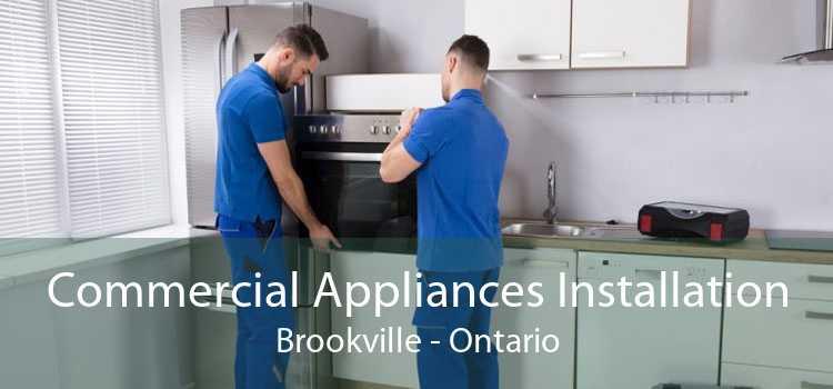 Commercial Appliances Installation Brookville - Ontario