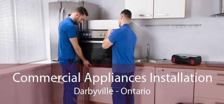 Commercial Appliances Installation Darbyville - Ontario
