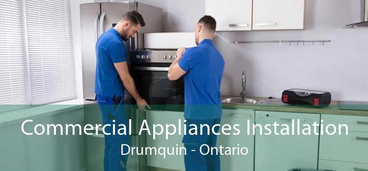 Commercial Appliances Installation Drumquin - Ontario