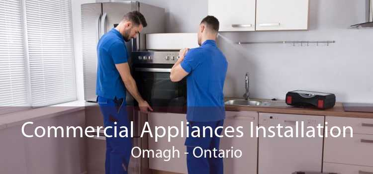 Commercial Appliances Installation Omagh - Ontario
