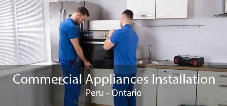 Commercial Appliances Installation Peru - Ontario