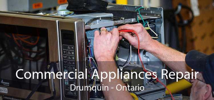 Commercial Appliances Repair Drumquin - Ontario
