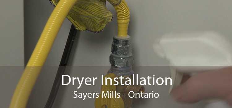 Dryer Installation Sayers Mills - Ontario
