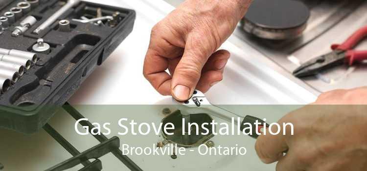 Gas Stove Installation Brookville - Ontario
