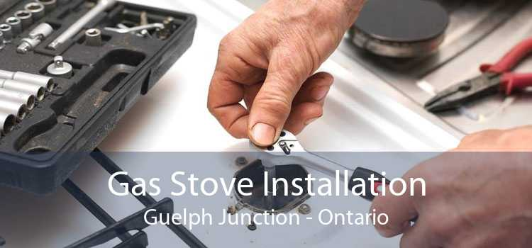 Gas Stove Installation Guelph Junction - Ontario