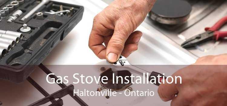 Gas Stove Installation Haltonville - Ontario