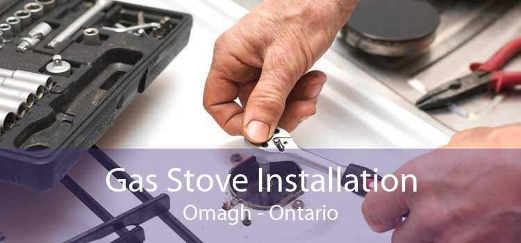 Gas Stove Installation Omagh - Ontario