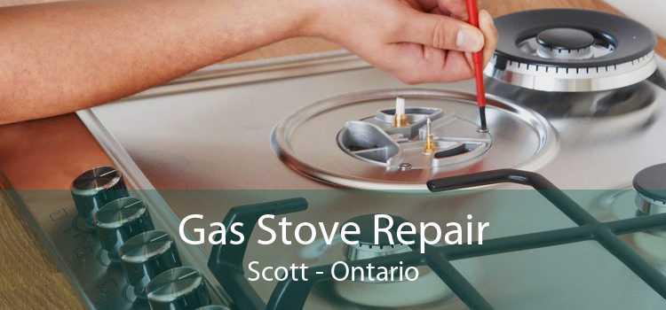 Gas Stove Repair Scott - Ontario