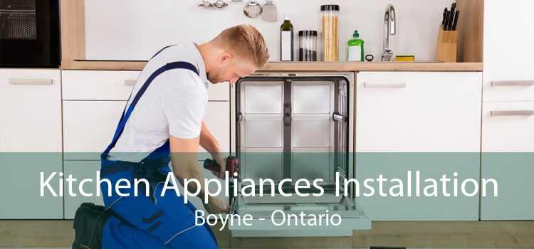 Kitchen Appliances Installation Boyne - Ontario