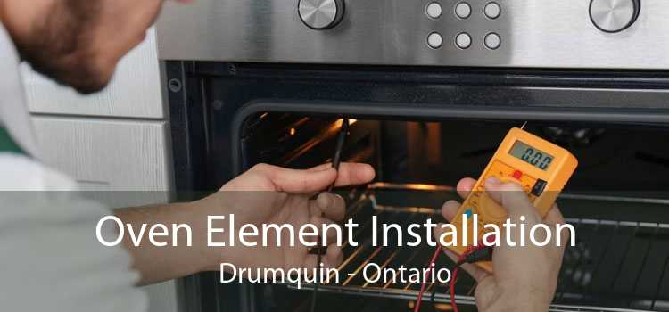 Oven Element Installation Drumquin - Ontario