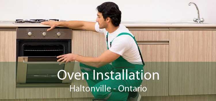 Oven Installation Haltonville - Ontario