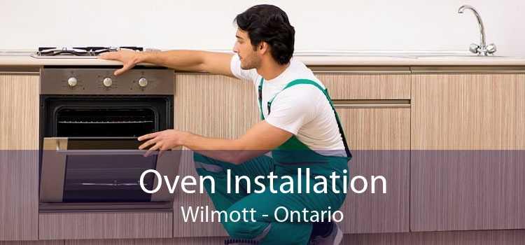 Oven Installation Wilmott - Ontario