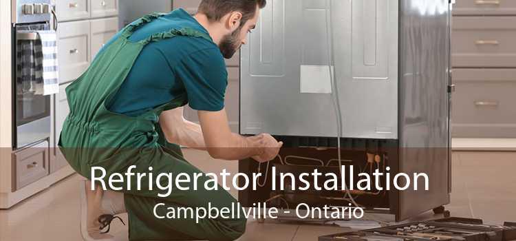 Refrigerator Installation Campbellville - Ontario