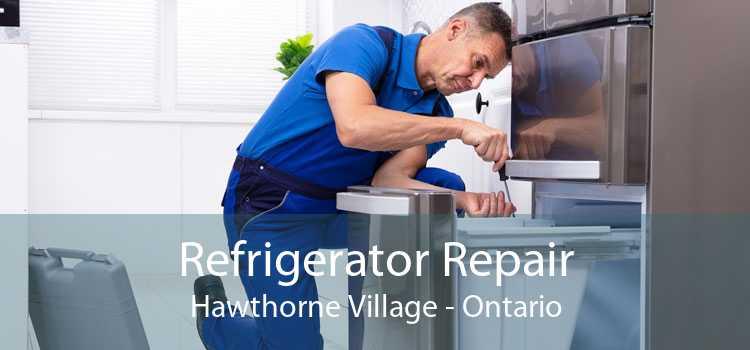 Refrigerator Repair Hawthorne Village - Ontario