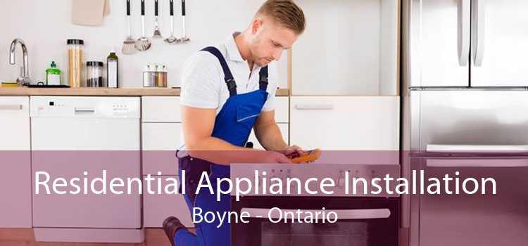 Residential Appliance Installation Boyne - Ontario