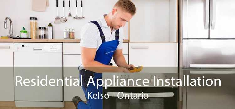 Residential Appliance Installation Kelso - Ontario