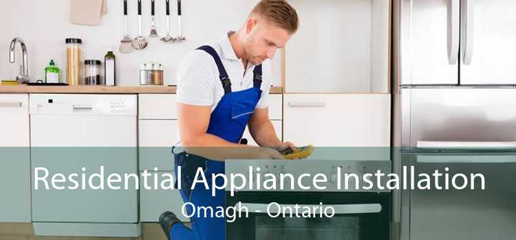Residential Appliance Installation Omagh - Ontario