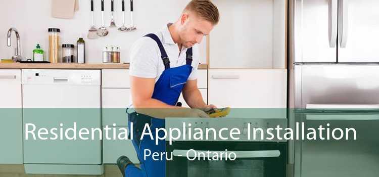 Residential Appliance Installation Peru - Ontario