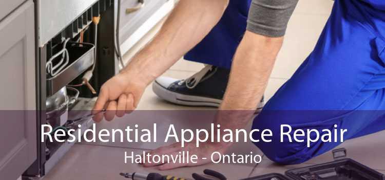 Residential Appliance Repair Haltonville - Ontario