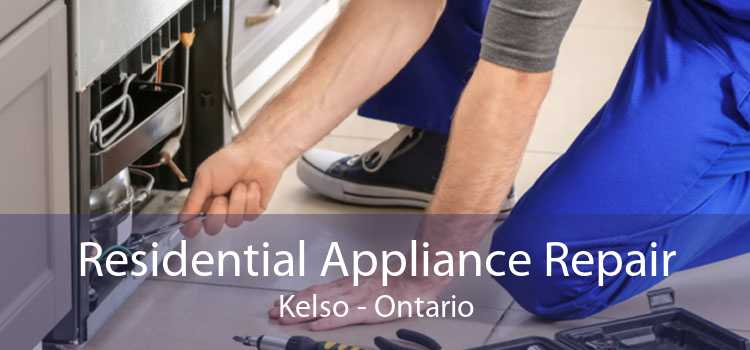 Residential Appliance Repair Kelso - Ontario