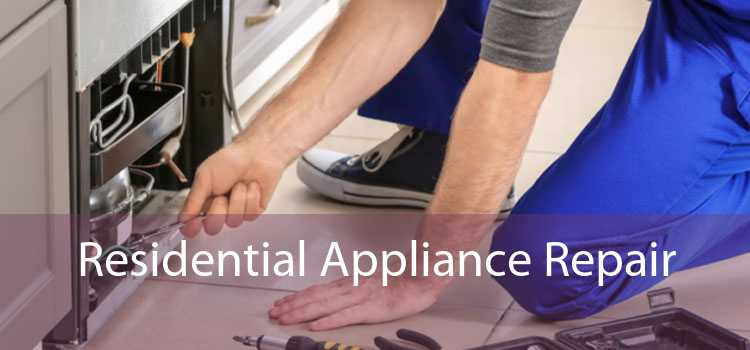 Residential Appliance Repair