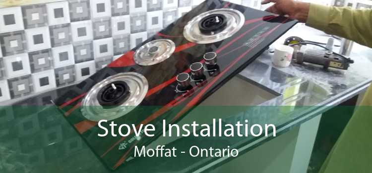 Stove Installation Moffat - Ontario