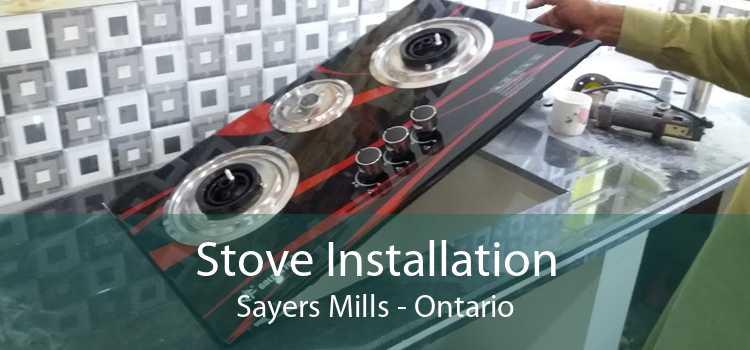 Stove Installation Sayers Mills - Ontario