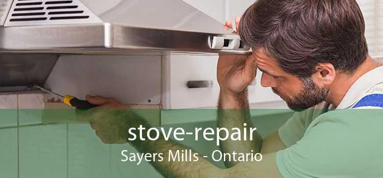 stove-repair Sayers Mills - Ontario